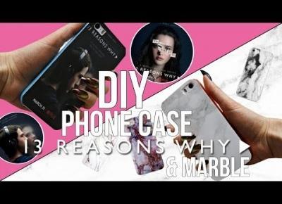 DIY CASE NA TELEFON 13 REASONS WHY & MARMUR/MARBLE | MEGA PROSTE I SZYBKIE DIY!