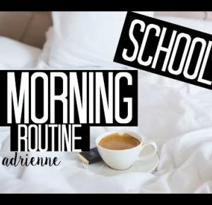☼SCHOOL MORNING ROUTINE☼