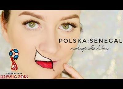 ⚽⚽⚽ POLSKA : SENEGAL Mundial 2018 Makijaż dla kibicki ⚽⚽⚽