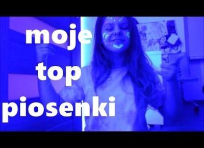 MOJE ULUBIONE PIOSENKI //ala_limonka