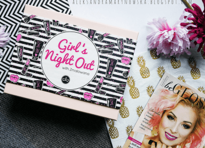 BeGlossy Girl's Night Out with Zmalowana - Aleksandra Marynowska