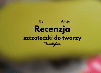 Recenzja szczoteczki do mycia twarzy- Beautyline  - Alice in wonderland