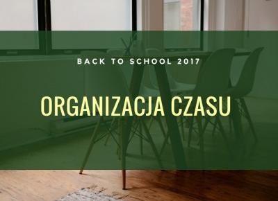 Back to school'17: Organizacja czasu. - Alice in wonderland