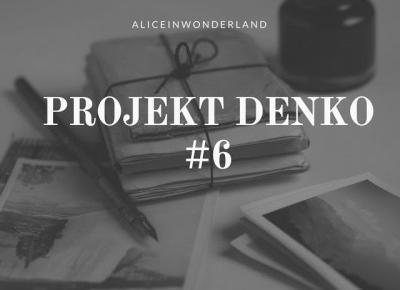 PROJEKT DENKO #6 - Alice in wonderland