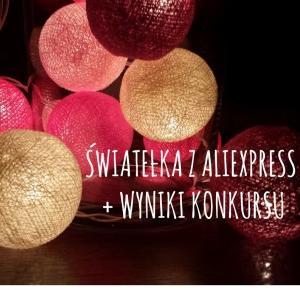 Recenzja lampek Cotton Balls i taśmy Led RGB   Wyniki Konkursu - Aliholik.pl