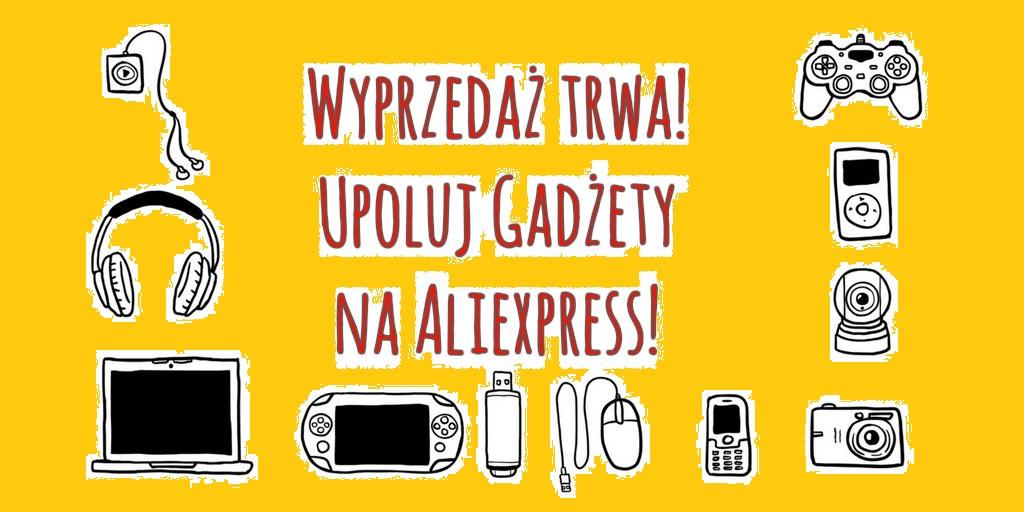 Gadżety z Aliexpress, które warto kupić podczas Wyprzedaży - Aliholik.pl