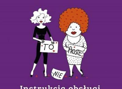 Konkurs: Instrukcja obsługi kobiety do wygrania!