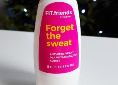 Oceanic - Fit.friends, Forget the sweat, Antyperspirant dla wymagających kobiet.