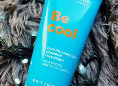 Oceanic - Fit.friends, Be Cool, Szampon, Chłodzący.