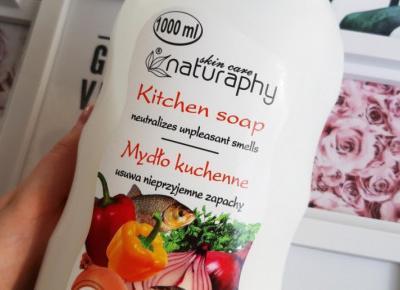 Naturaphy - Mydło kuchenne, Usuwa nieprzyjemne zapachy.