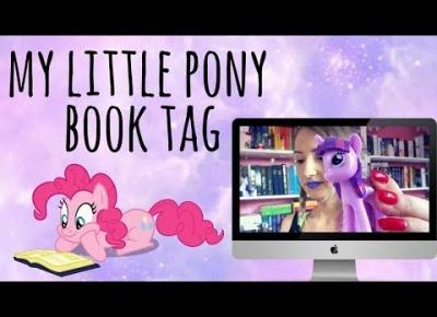 MY LITTLE PONY BOOK TAG