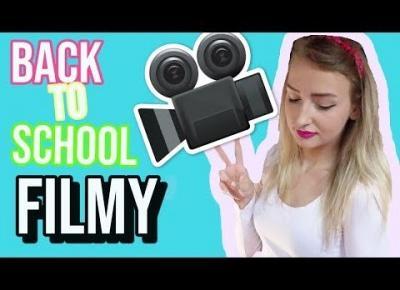BACK TO SCHOOL 2018 ✏️ FILMY w szkolnym klimacie ✏️
