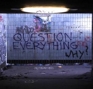 LOVE YoSELF: Question EVERYTHING