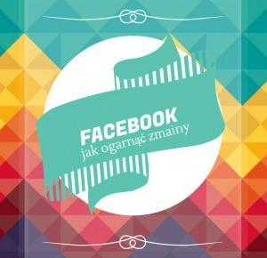 Avida Dollars Blog: Co ten Facebook znowu... | Mini poradnik, jak ogarnąć zmiany na fanpage