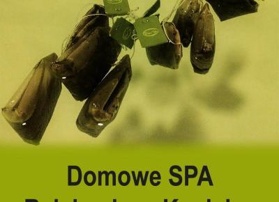 Domowe SPA - Relaksująca Kąpiel w Zielonej Herbacie