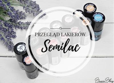 Przegląd moich wszystkich lakierów Semilac | BASIA-BLOG.pl