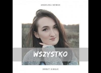 Angelika Nowak - Wszystko (Official Audio)