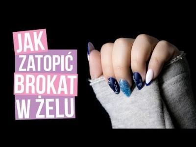 JAK ZATOPIĆ BROKAT W ŻELU - KaroLove Nails | Blogodynka