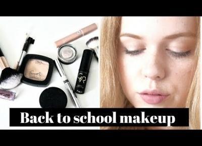 Blondeworld|Back to school 2017 makeup| Szybki, naturalny, budżetowy makijaż