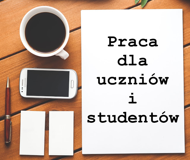 Blowerka: 10 miejsc pracy dla ucznia i studenta