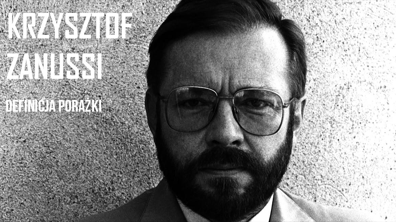 Krzysztof Zanussi - Definicja porażki   Tam Na Górze