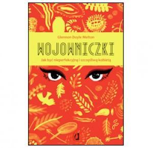 Wojowniczki - Glennon Doyle Melton   Books My Love