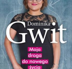 Moja droga do nowego życia - Dominika Gwit | Books My Love