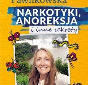 Narkotyki, anoreksja i inne sekrety - Beata Pawlikowska  | Books My Love