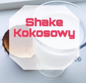 Borawsca: Shake Kokosowy