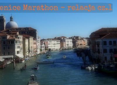 Relacja z 31. maratonu w Wenecji - część pierwsza