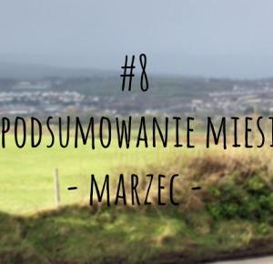camikowe | art and lifestyle : #8 Fotopodsumowanie miesiąca - marzec.