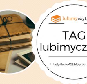 Lifestyle by Ladyflower.: Kącik czytelniczy: #lubimyczytacTAG.