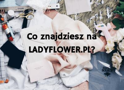 Jak zaczęłyśmy przygodę z florystyką? O czym będzie ten blog? – Ladyflower.pl