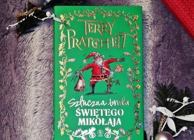 """Kącik czytelniczy: """"Sztuczna broda Świętego Mikołaja"""" Terry Pratchett. – Ladyflower.pl"""
