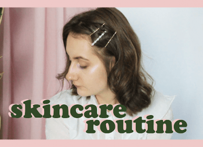 Carolyn Dolly: my skincare routine ♡ cruelty free