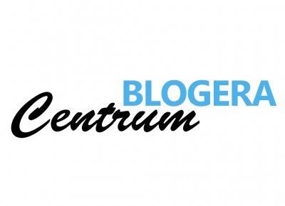 Nowe Centrum Blogera - Wszystko i jeszcze więcej!