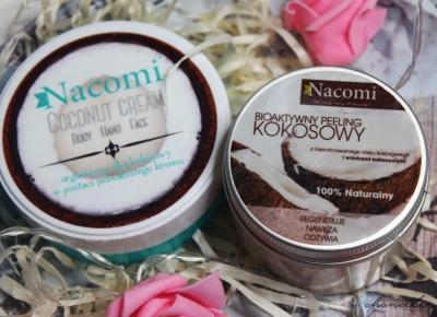 Nacomi seria kokosowa - dwa cudowni ulubieńcy  | Chanceleee