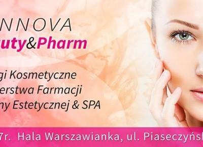 Wybierz się na II targi Innova Beauty&Pharm    Chanceleee