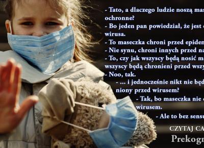 Dialogi z Dzieckiem - po co są maseczki ochronne (pandemia strachu)