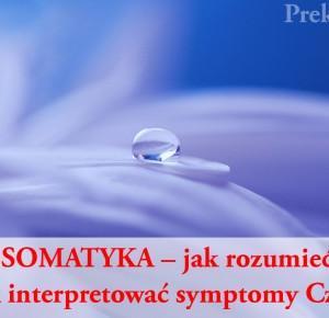 PSYCHOSOMATYKA - interpretacja objawów choroby psychosomatyczne