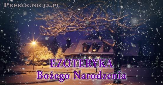 Ezoteryka Bożego Narodzenia - czytasz na własną odpowiedzialność