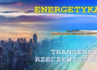 Transerfing Rzeczywistości cz.4: ENERGETYKA i Zewnętrzny Zamiar