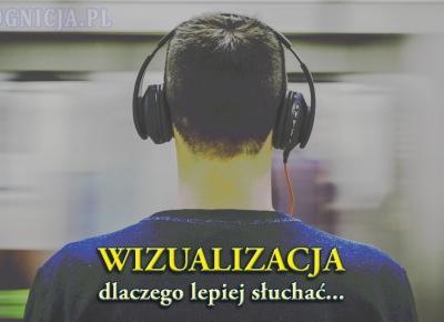 Wizualizacja, relaksacja - dlaczego lepiej słuchać niż swobodnie wizualizować
