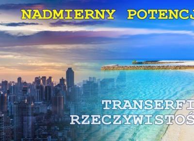 Transerfing Rzeczywistości #2: gdy pozytywne myślenie przynosi negatywne skutki...