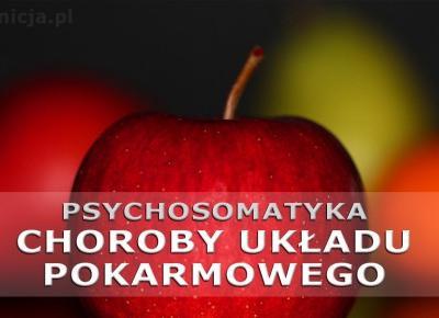 Psychosomatyka układ pokarmowy: jak rozumieć choroby układu trawienia