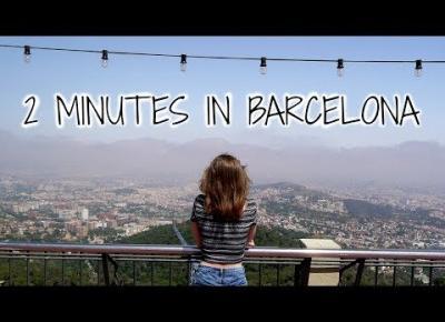2 MINUTES IN BARCELONA | VLOG: BARCELONA