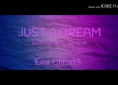 Ewa Chromik - Just a dream (instrumental version)