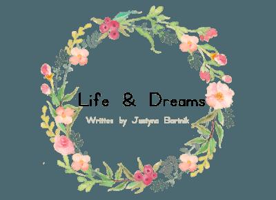 Life &Dreams: Na nowo przez pryzmat życia