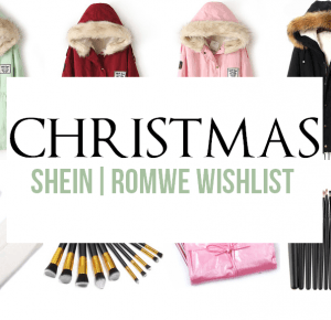 CHRISTMAS WISHLIST | SHEIN | ROMWE - Creamshine