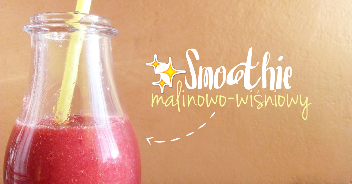 All Pastel World: Smoothie malinowo-wiśniowy.